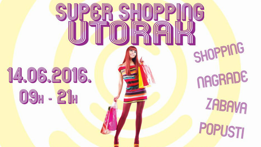 SUPER SHOPPING UTORAK U CITY COLOSSEUMU