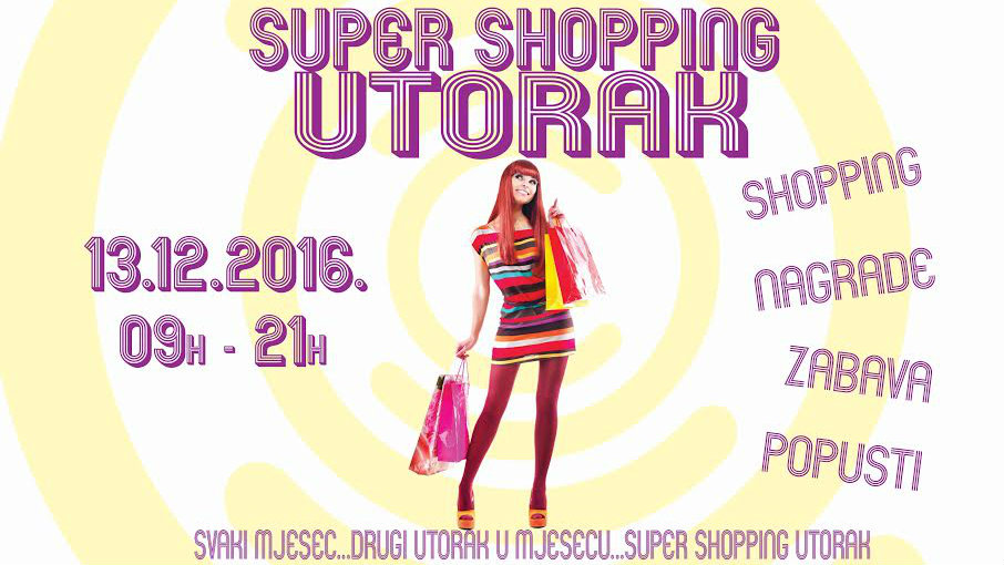 SUPER SHOPPING UTORAK 13.12. U CITY COLOSSEUMU