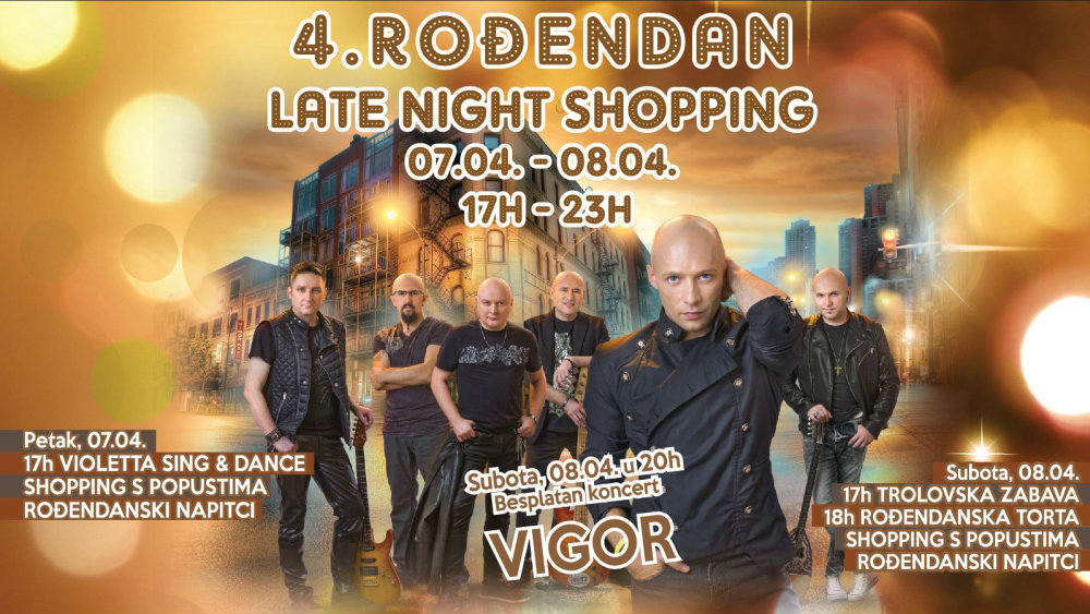 4.ROĐENDAN CITY COLOSSEUMA 07. I 08.04.  UZ LATE NIGHT SHOPPING